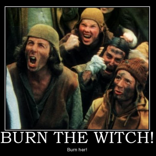 BURN THE WITCH !